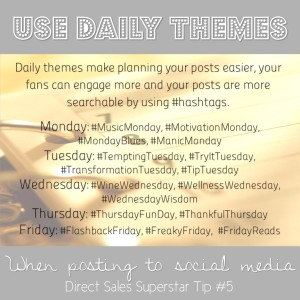 Use daily themes to grow your direct sales business